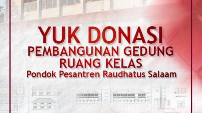 Yuk Donasi Pembangunan di Ponpes Raudhatus Salaam